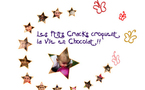 LES P'TITS CRACKS CROQUENT LA VIE EN CHOCOLAT